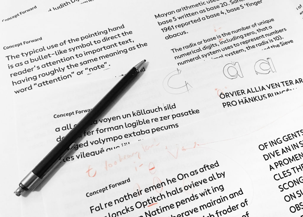 Notes on proof print outs of the work in progress typeface